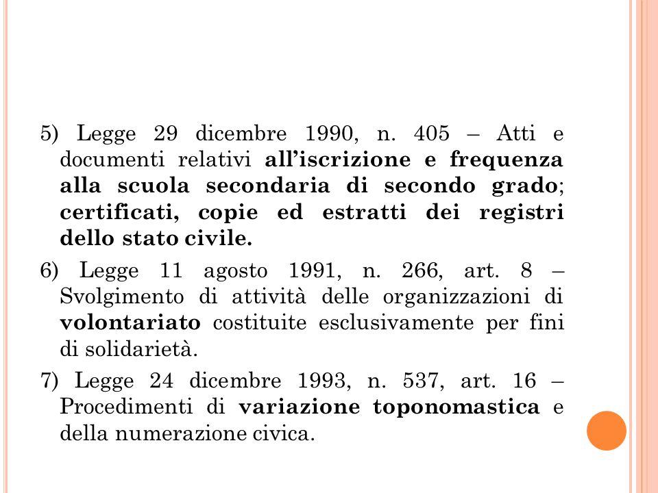 5) Legge 29 dicembre 1990, n.
