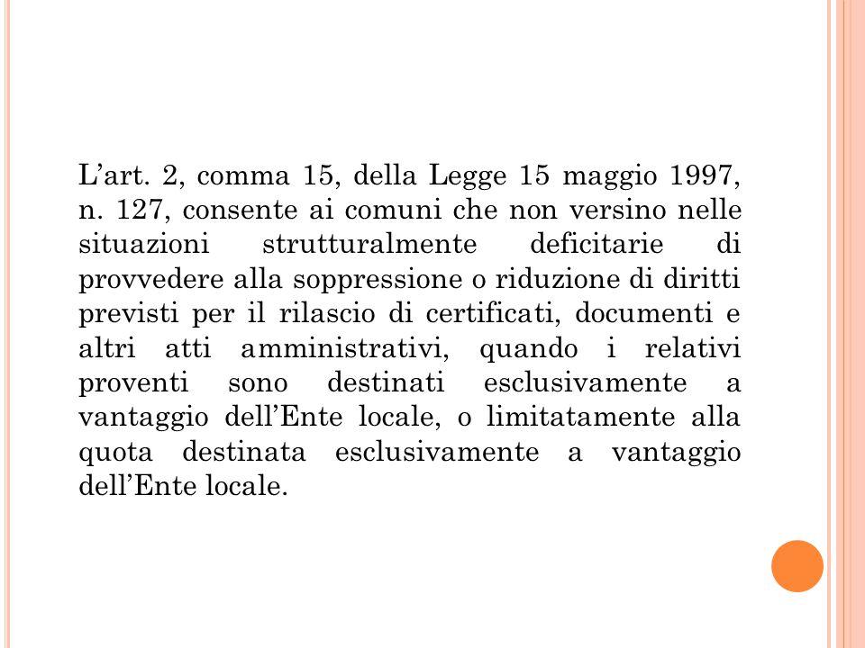L'art. 2, comma 15, della Legge 15 maggio 1997, n