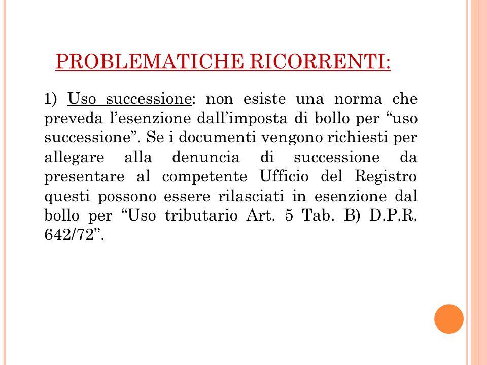 PROBLEMATICHE RICORRENTI: