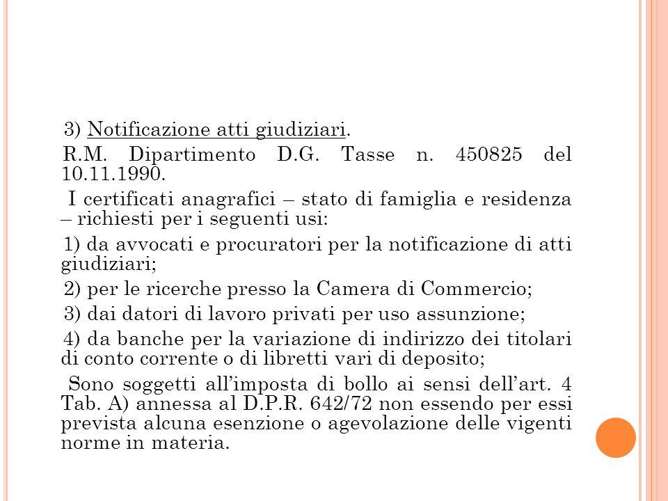 3) Notificazione atti giudiziari.