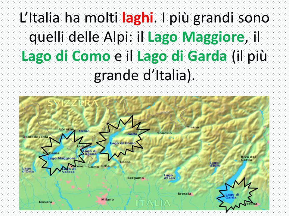 L'Italia ha molti laghi