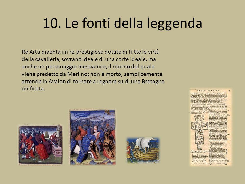 10. Le fonti della leggenda