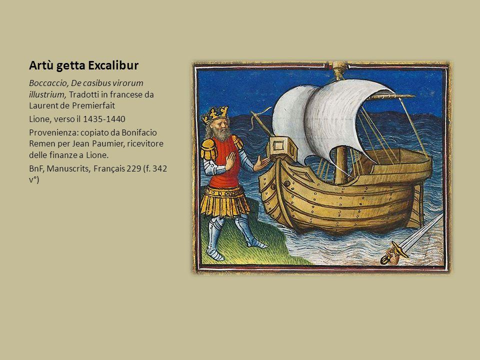 Artù getta Excalibur Boccaccio, De casibus virorum illustrium, Tradotti in francese da Laurent de Premierfait.