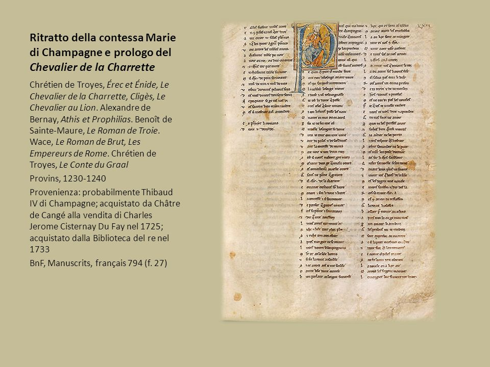 Ritratto della contessa Marie di Champagne e prologo del Chevalier de la Charrette