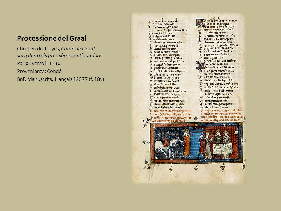 Processione del Graal Chrétien de Troyes, Conte du Graal, suivi des trois premières continuations. Parigi, verso il 1330.