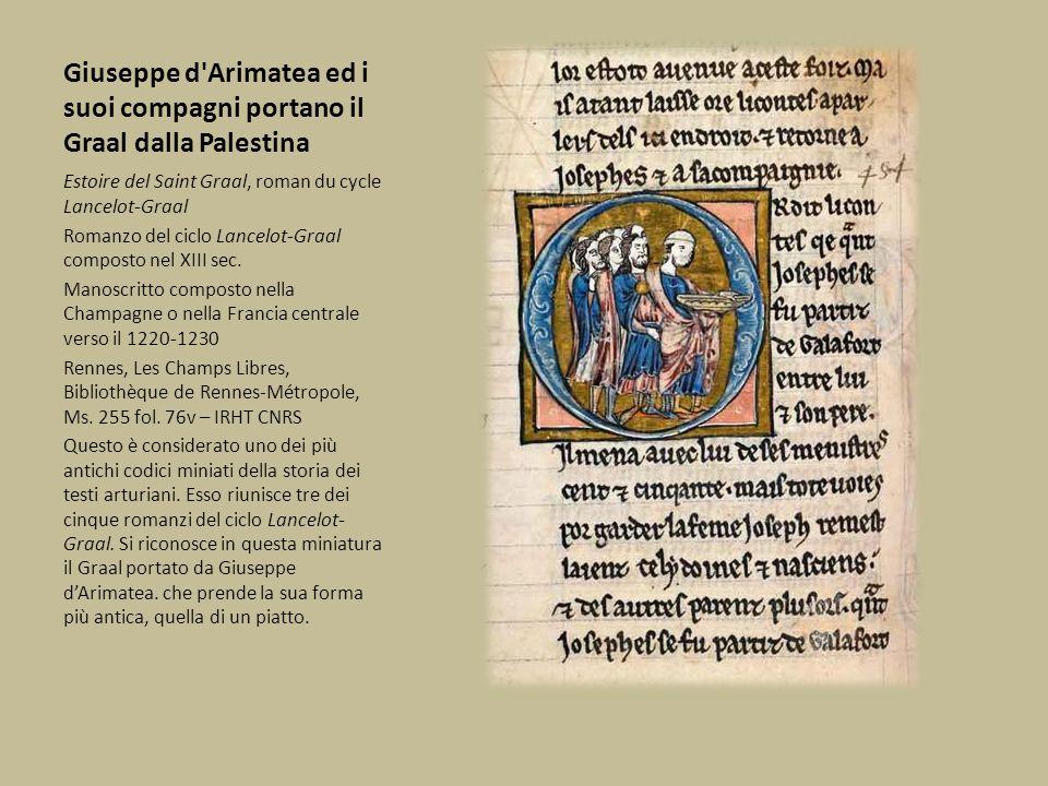 Giuseppe d Arimatea ed i suoi compagni portano il Graal dalla Palestina