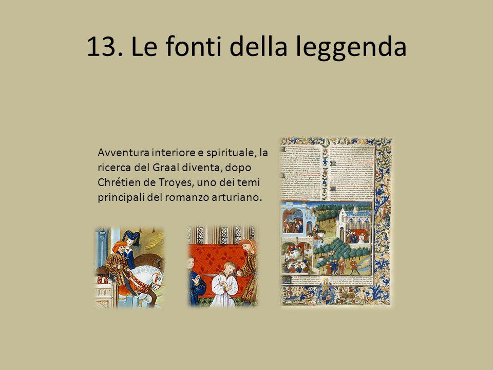 13. Le fonti della leggenda