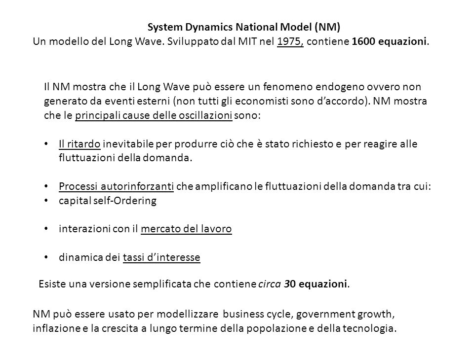 System Dynamics National Model (NM)
