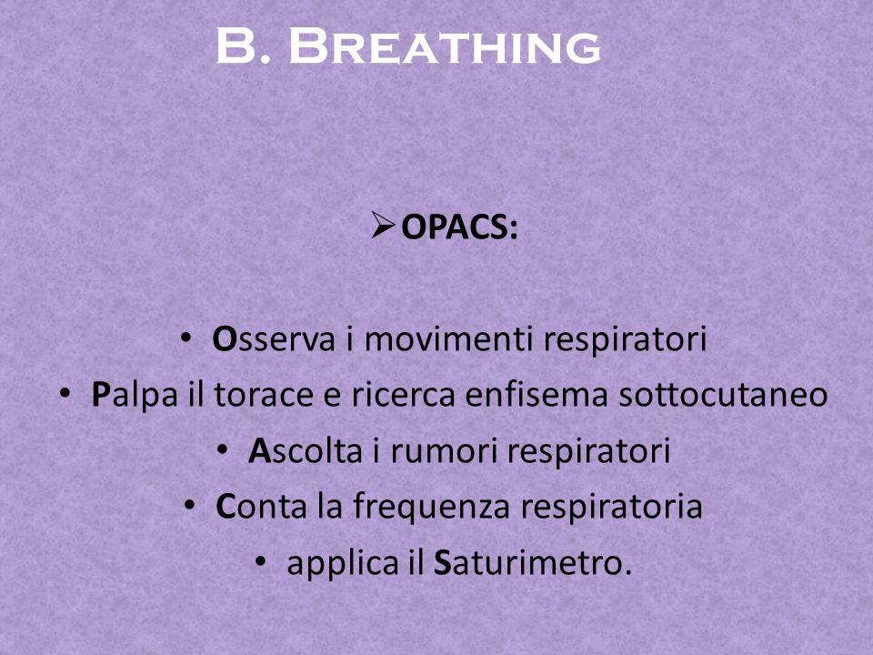 B. Breathing OPACS: Osserva i movimenti respiratori