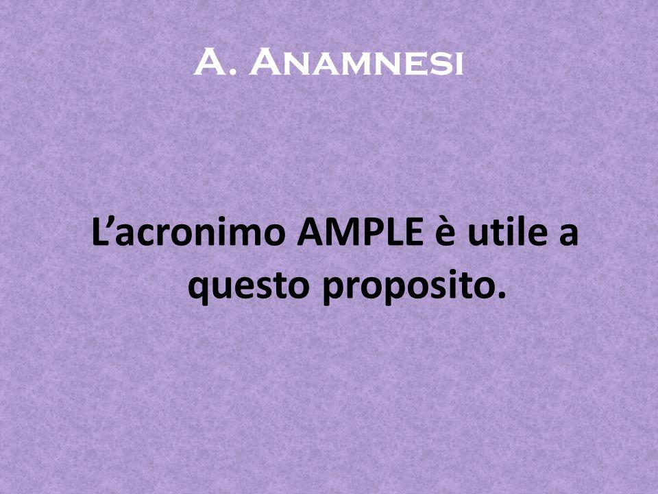 L'acronimo AMPLE è utile a questo proposito.
