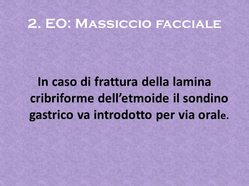 2. EO: Massiccio facciale