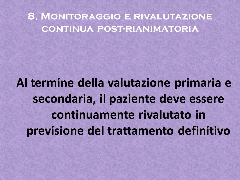 8. Monitoraggio e rivalutazione continua post-rianimatoria