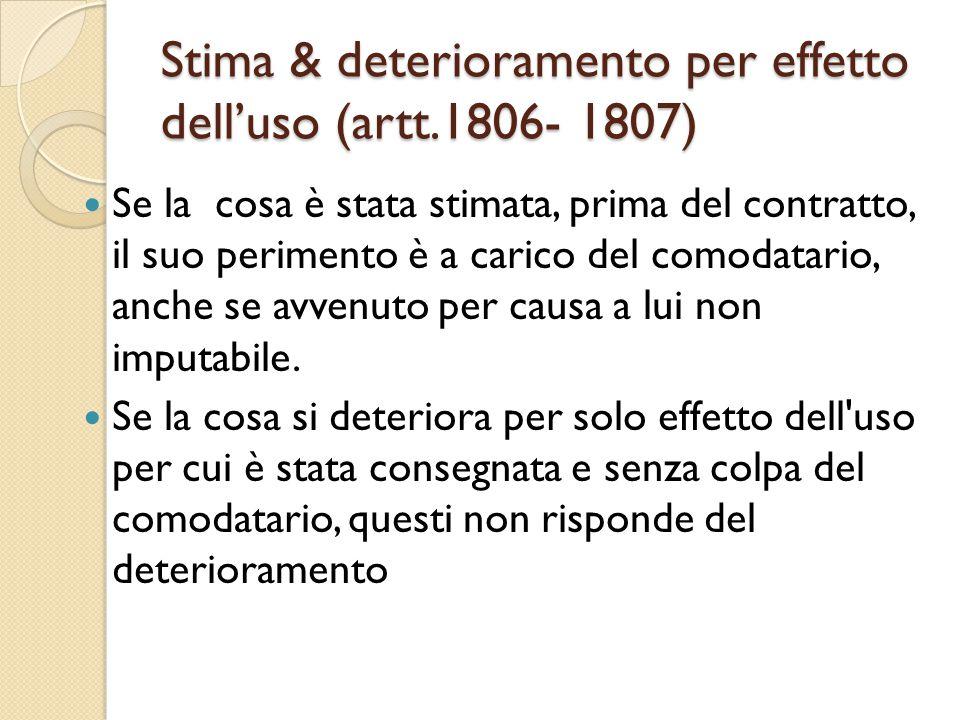 Stima & deterioramento per effetto dell'uso (artt.1806- 1807)