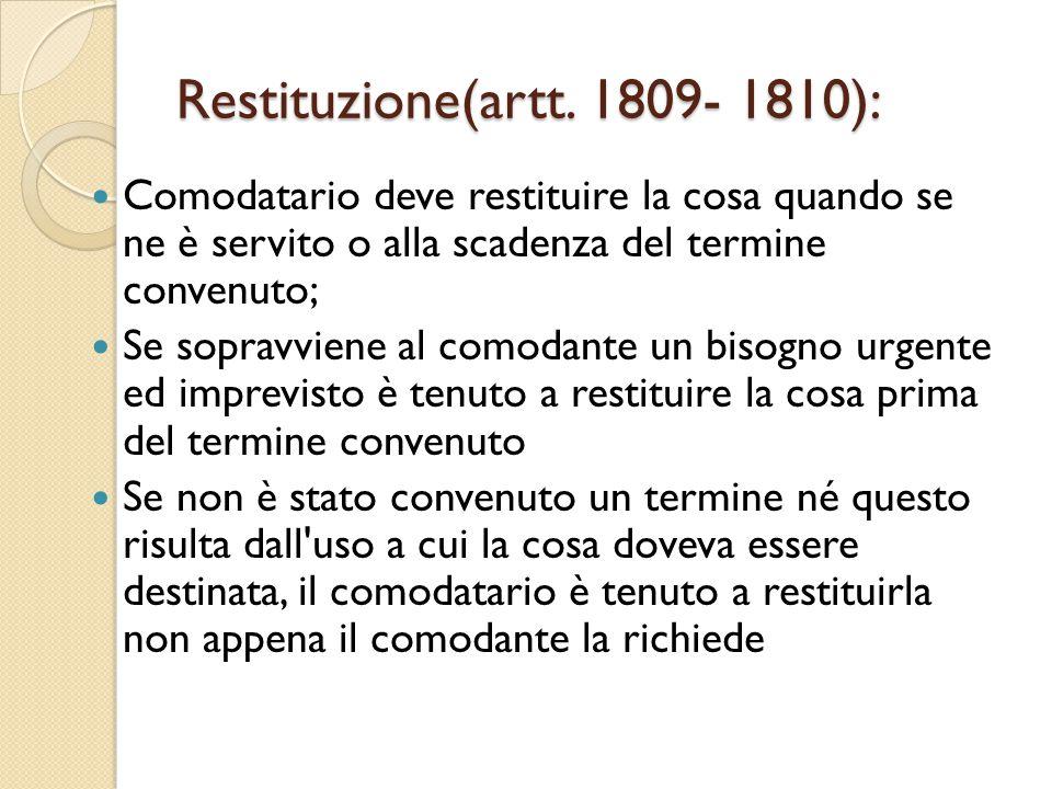 Restituzione(artt. 1809- 1810):