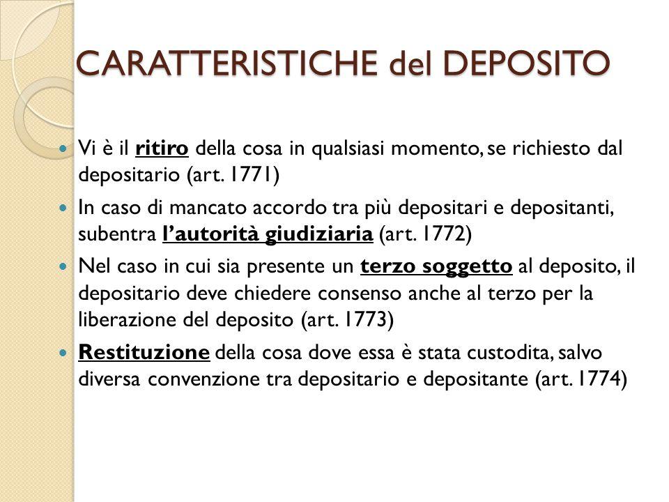 CARATTERISTICHE del DEPOSITO