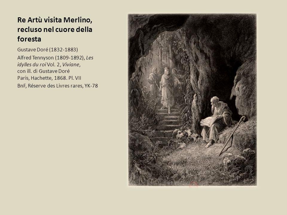 Re Artù visita Merlino, recluso nel cuore della foresta