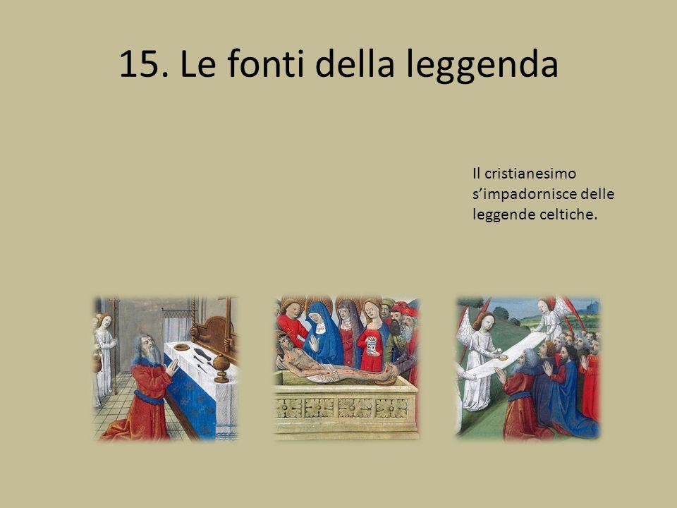 15. Le fonti della leggenda