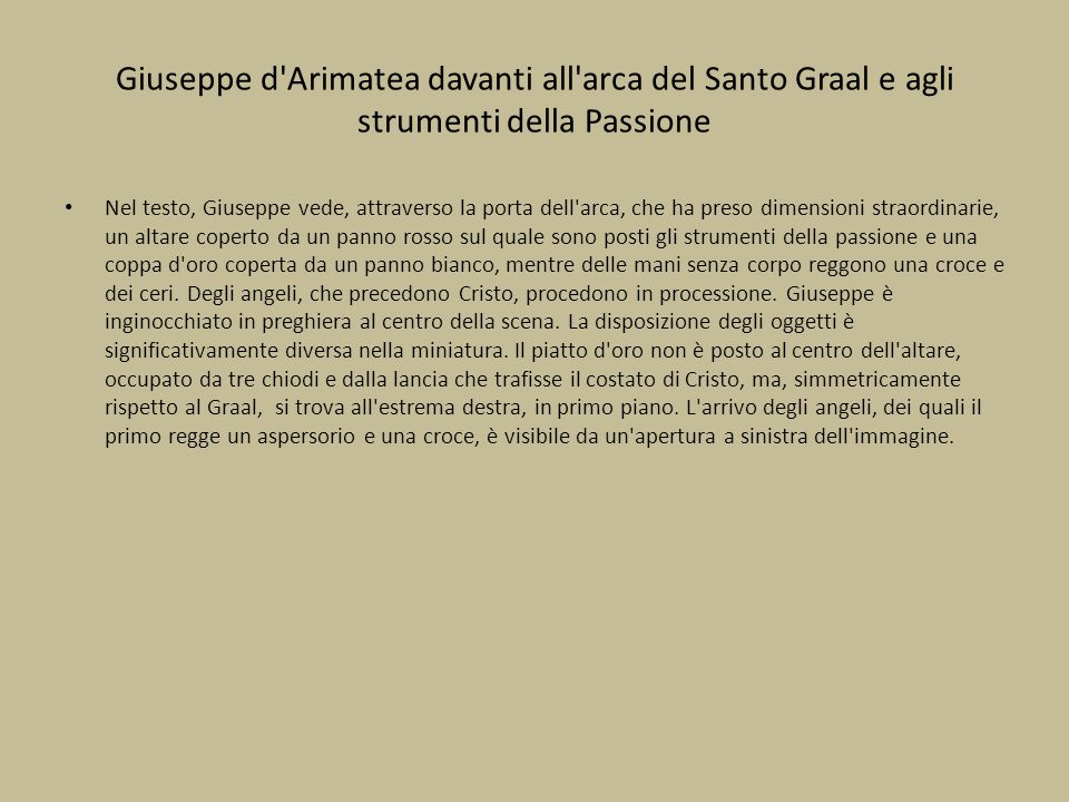 Giuseppe d Arimatea davanti all arca del Santo Graal e agli strumenti della Passione