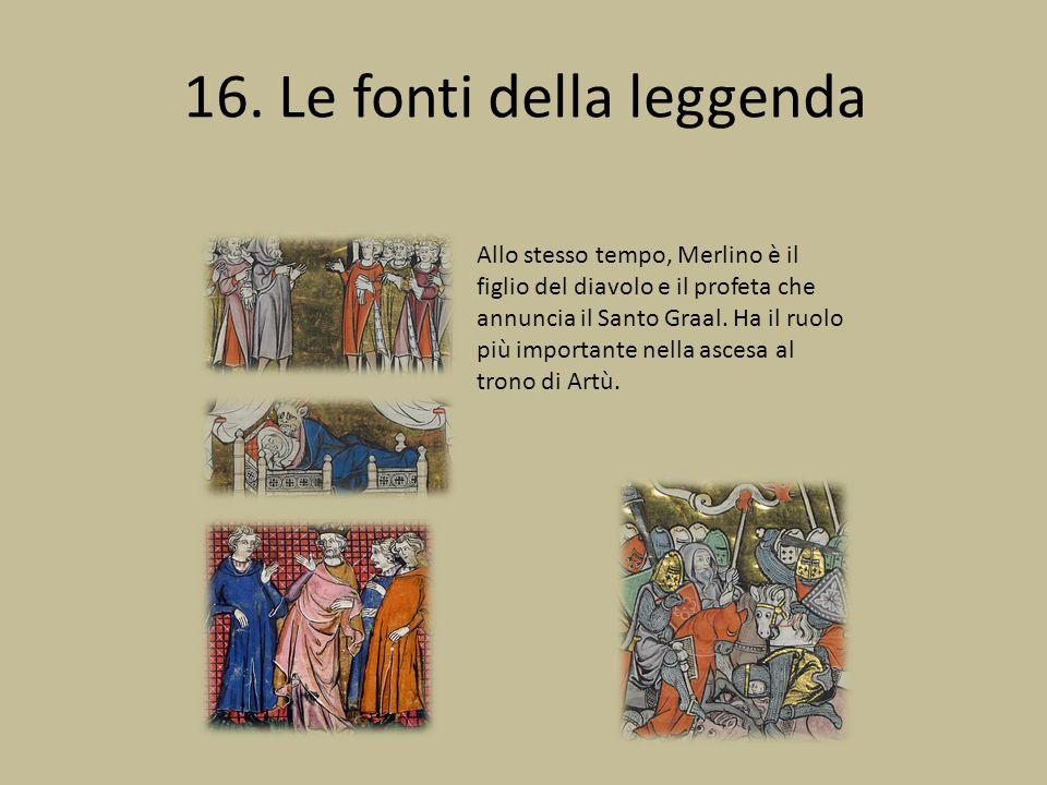 16. Le fonti della leggenda