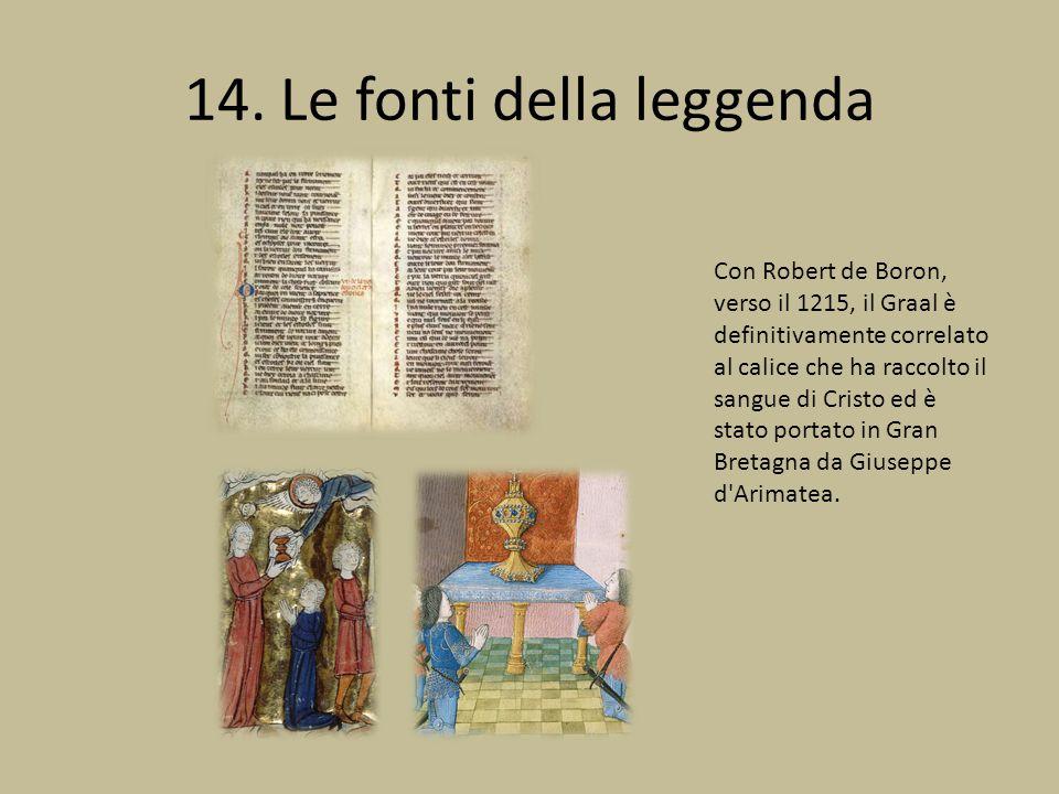 14. Le fonti della leggenda