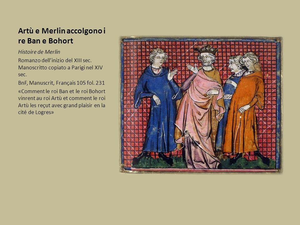 Artù e Merlin accolgono i re Ban e Bohort