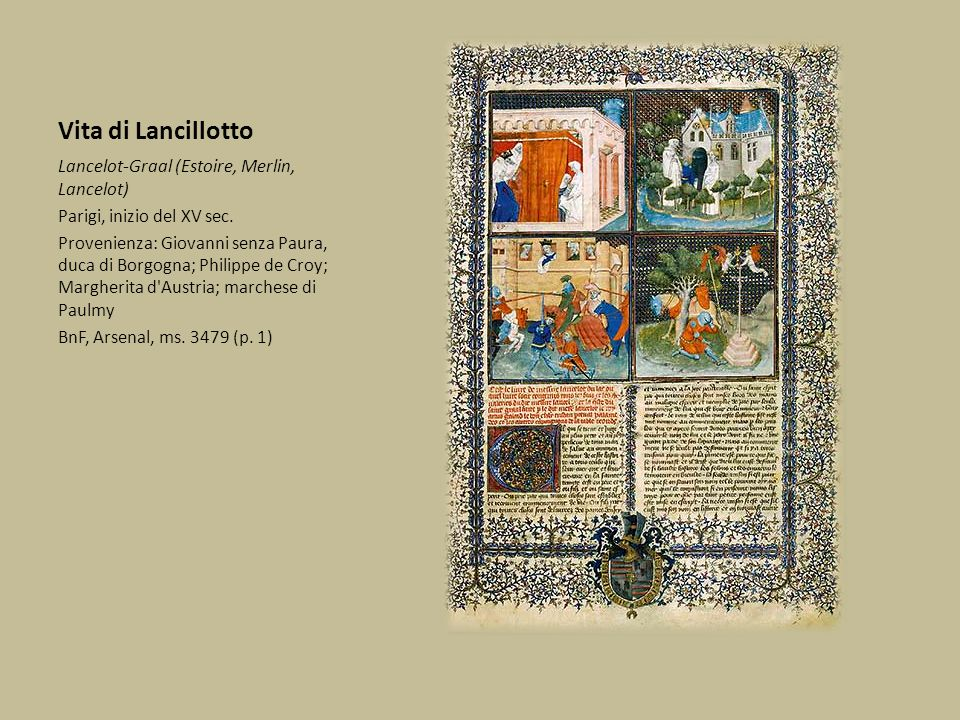 Vita di Lancillotto Lancelot-Graal (Estoire, Merlin, Lancelot)