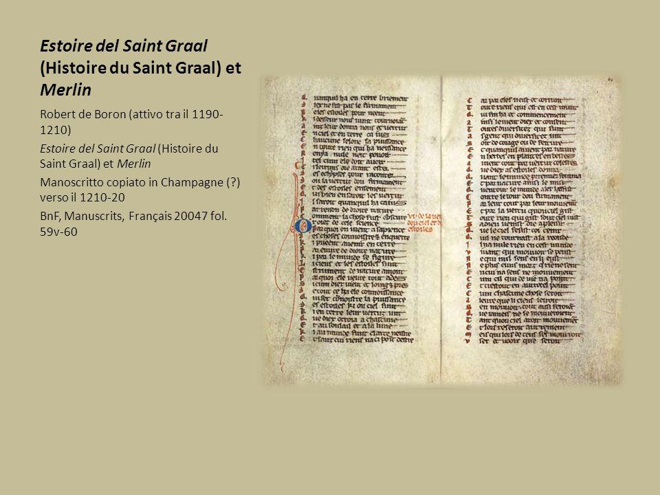 Estoire del Saint Graal (Histoire du Saint Graal) et Merlin