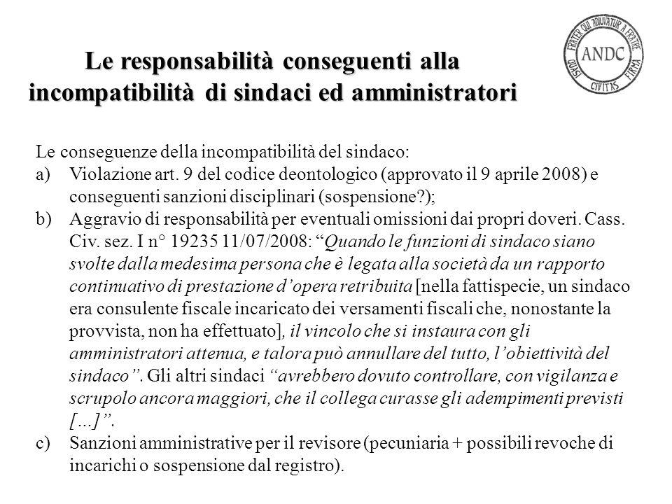 Le responsabilità conseguenti alla incompatibilità di sindaci ed amministratori