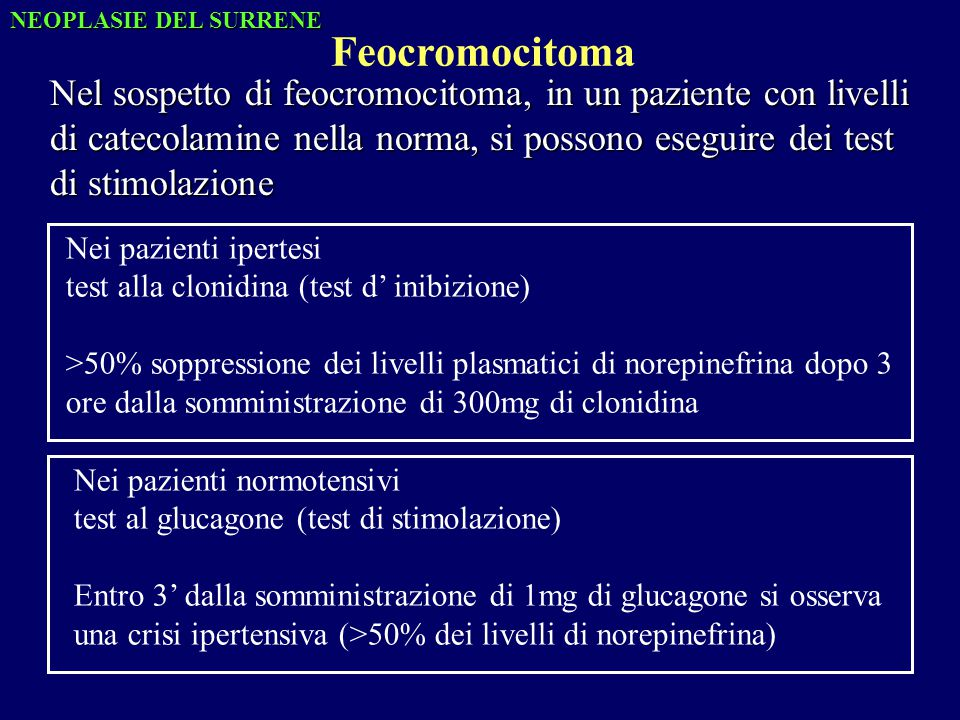NEOPLASIE DEL SURRENE Feocromocitoma.