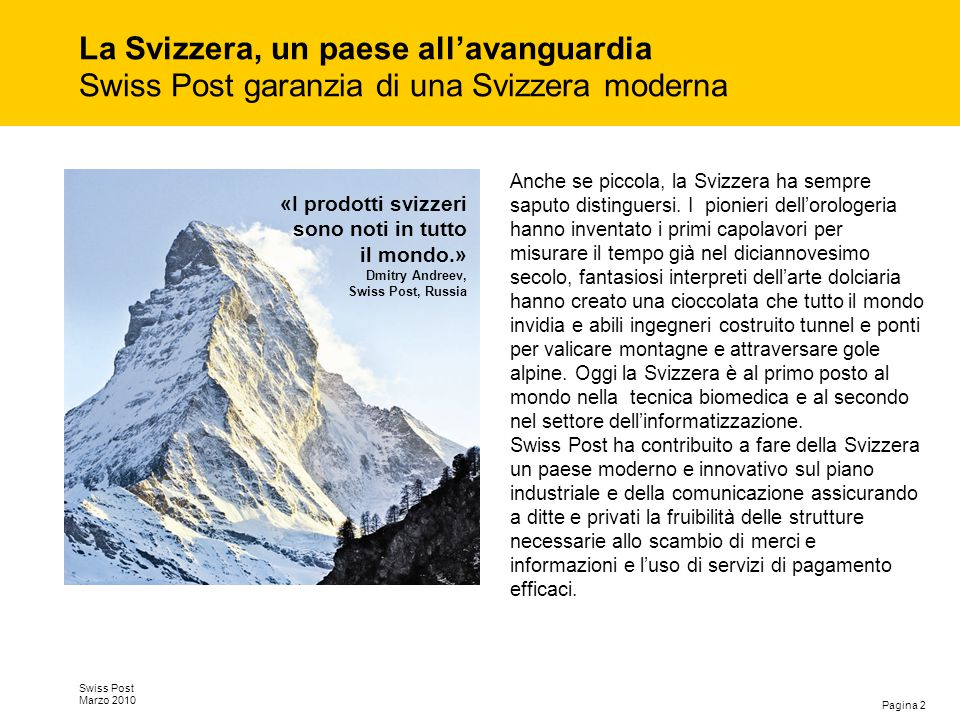 La Svizzera, un paese all'avanguardia Swiss Post garanzia di una Svizzera moderna