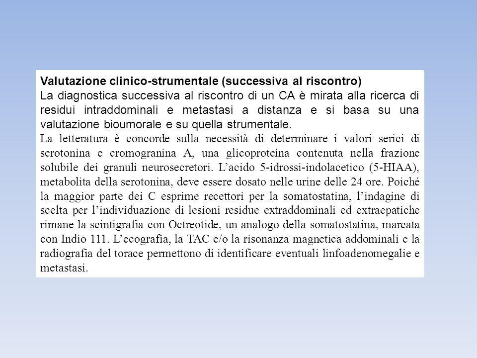 Valutazione clinico-strumentale (successiva al riscontro)