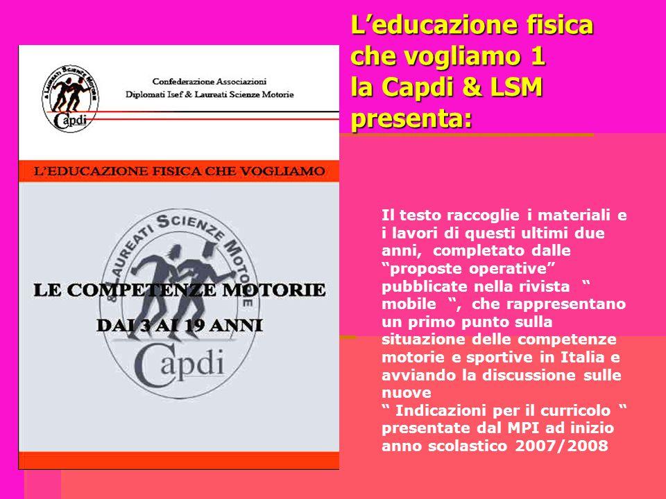 L'educazione fisica che vogliamo 1 la Capdi & LSM presenta:
