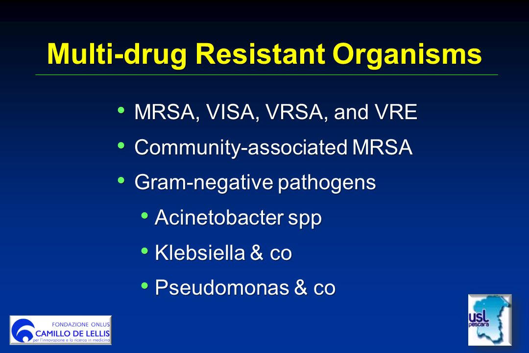 Multi-drug Resistant Organisms