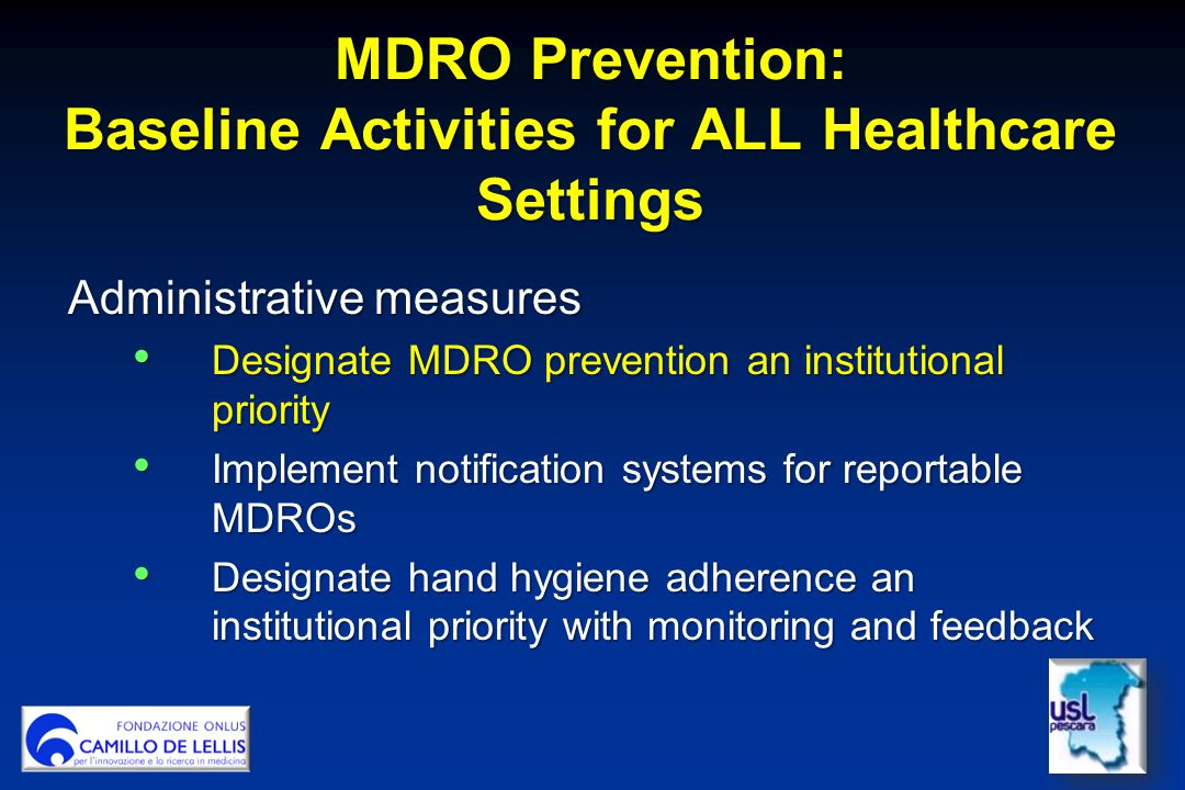 MDRO Prevention: Baseline Activities for ALL Healthcare Settings