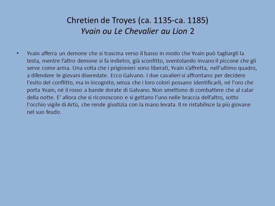 Chretien de Troyes (ca. 1135-ca. 1185) Yvain ou Le Chevalier au Lion 2