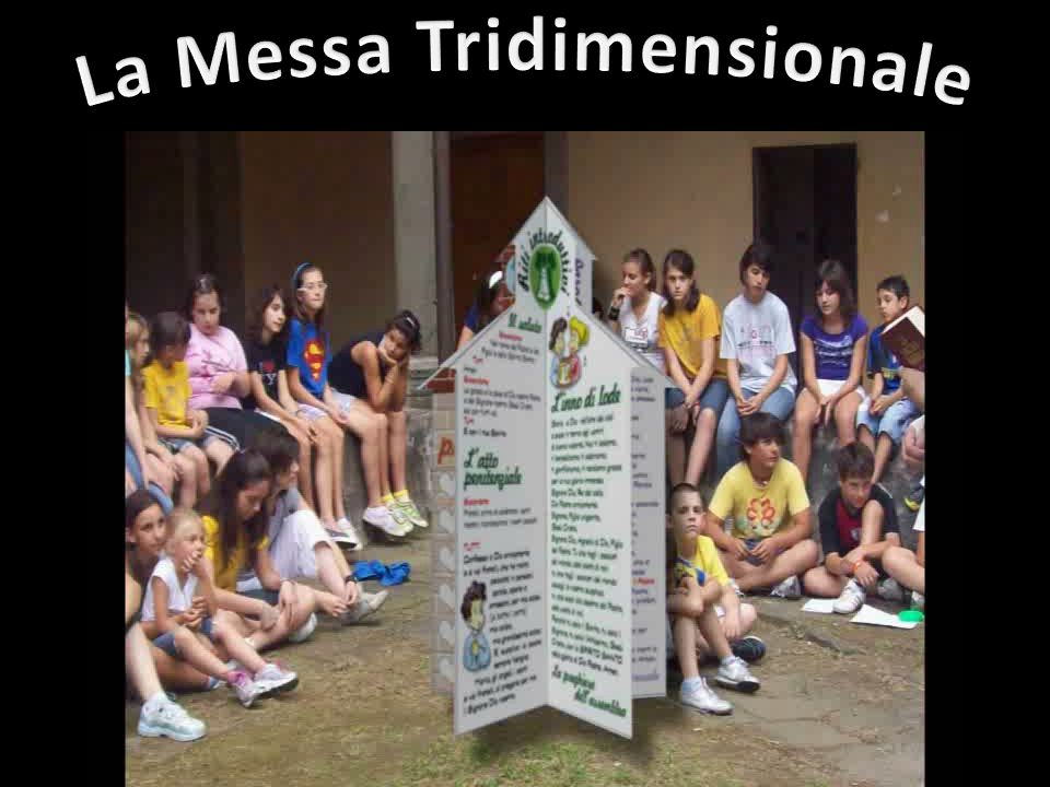 La Messa Tridimensionale