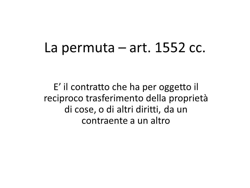 La permuta – art. 1552 cc.