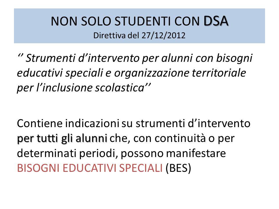 NON SOLO STUDENTI CON DSA Direttiva del 27/12/2012