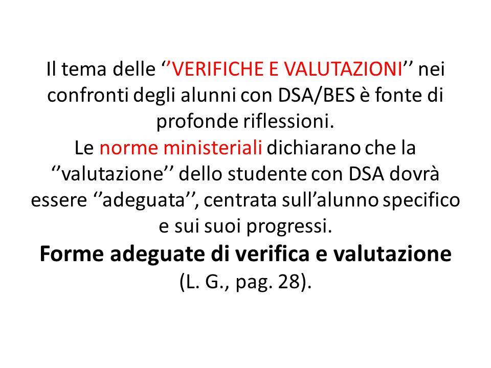 Forme adeguate di verifica e valutazione (L. G., pag. 28).