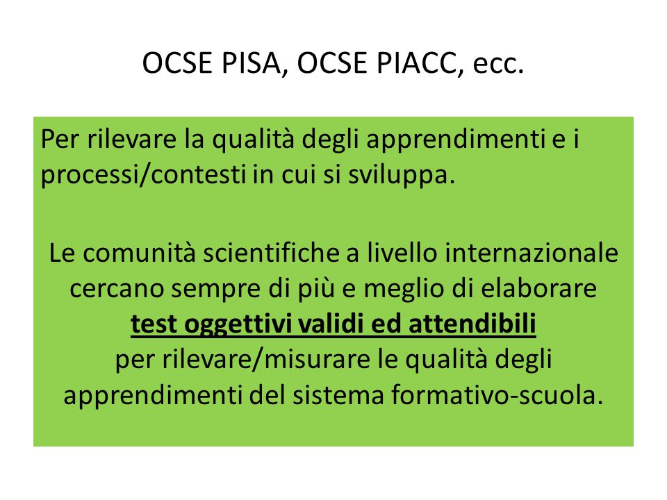 OCSE PISA, OCSE PIACC, ecc.