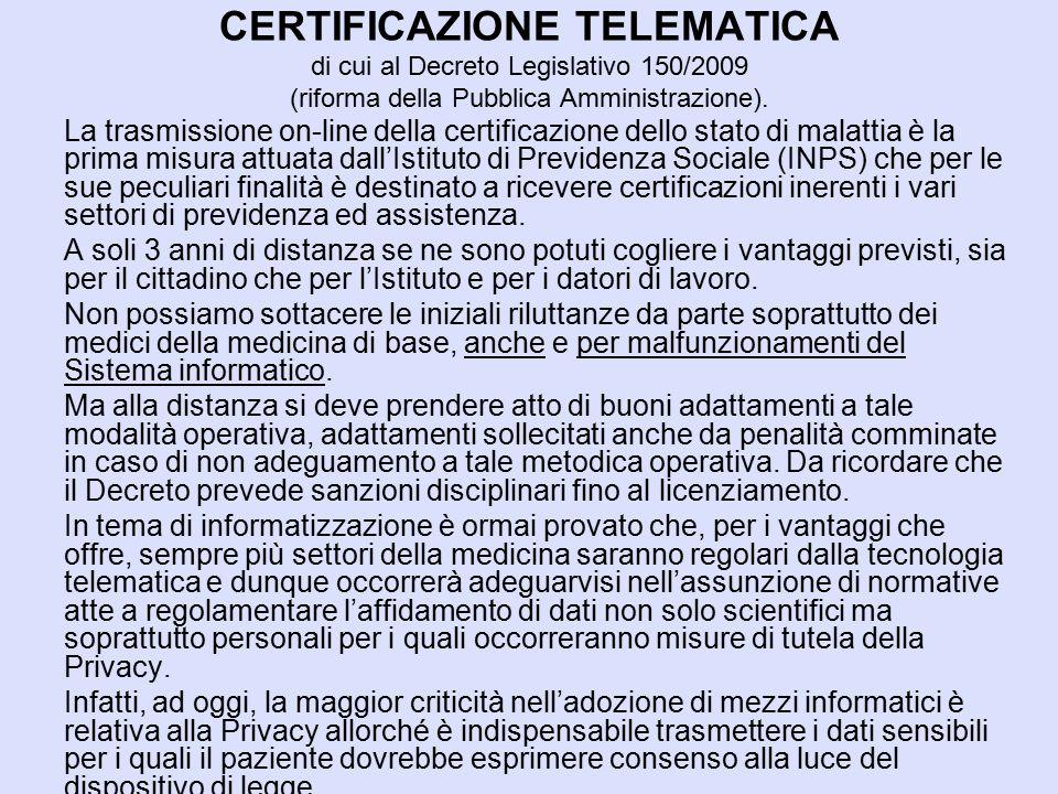 CERTIFICAZIONE TELEMATICA di cui al Decreto Legislativo 150/2009 (riforma della Pubblica Amministrazione).