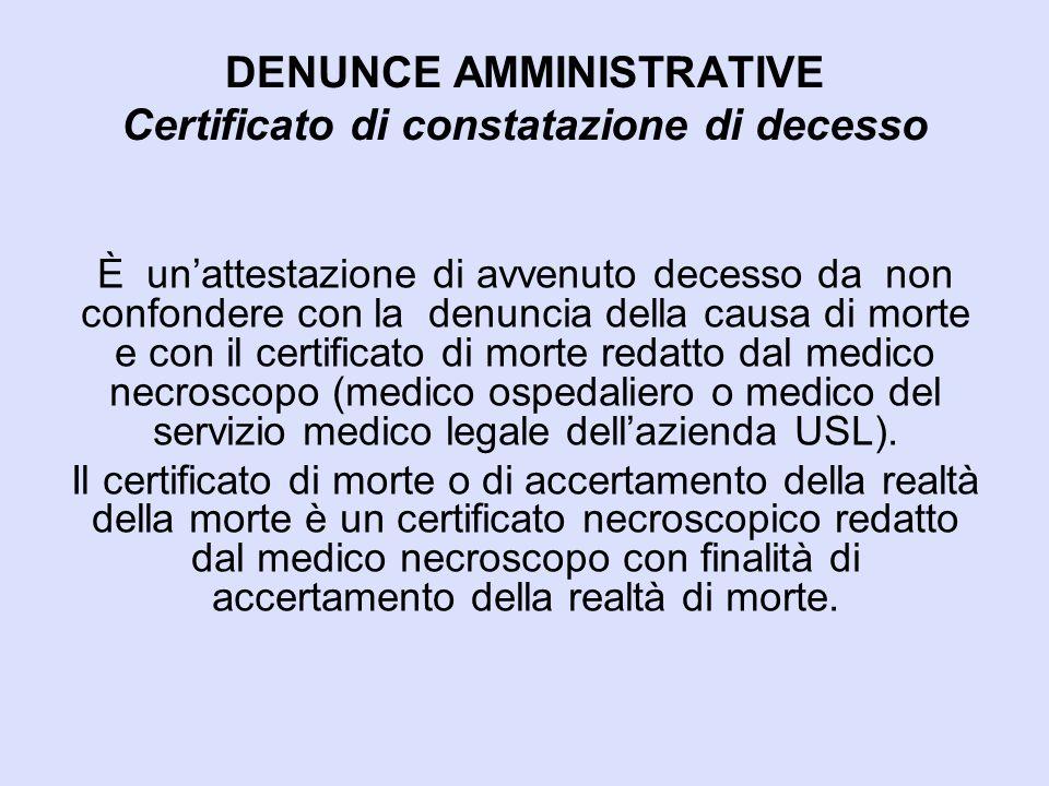 DENUNCE AMMINISTRATIVE Certificato di constatazione di decesso