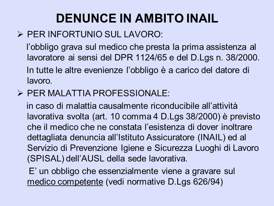 DENUNCE IN AMBITO INAIL