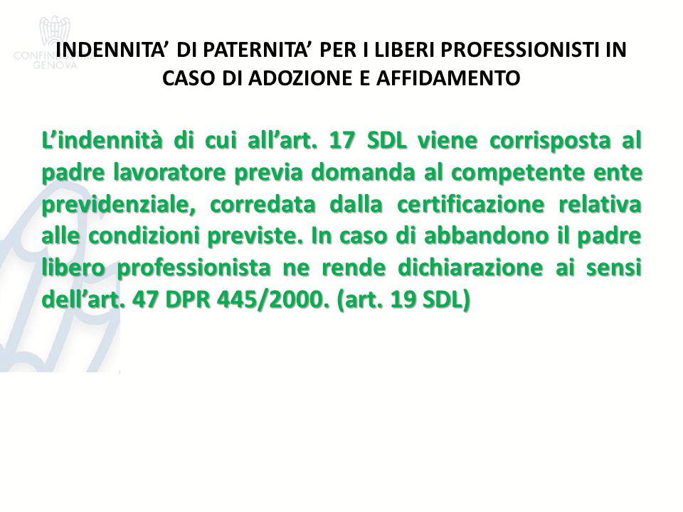 INDENNITA' DI PATERNITA' PER I LIBERI PROFESSIONISTI IN CASO DI ADOZIONE E AFFIDAMENTO