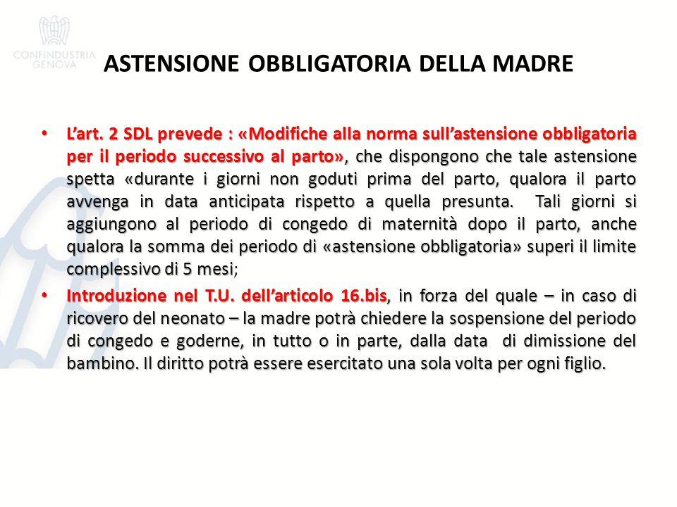 ASTENSIONE OBBLIGATORIA DELLA MADRE