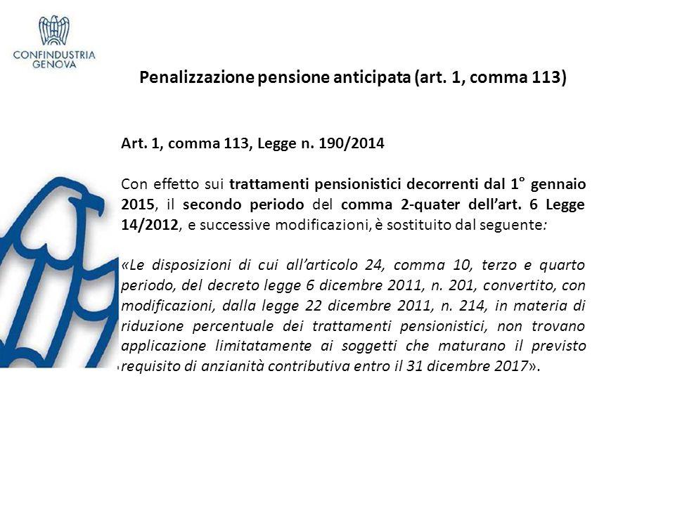 Penalizzazione pensione anticipata (art. 1, comma 113)
