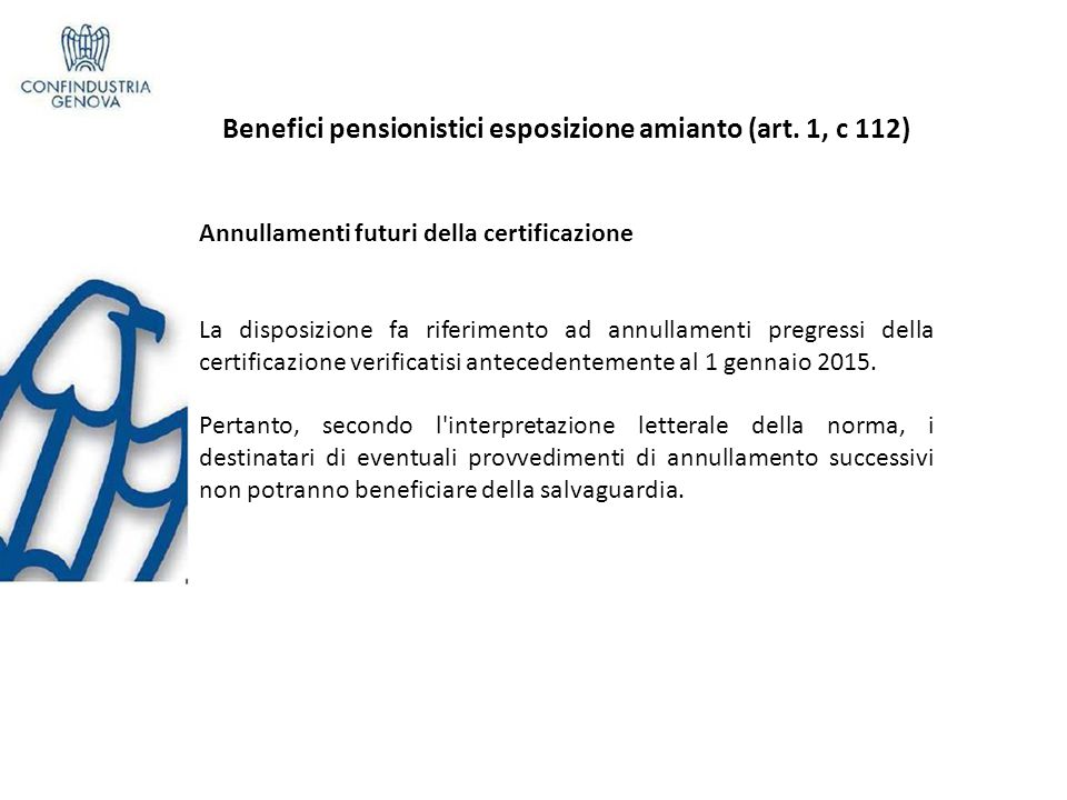 Benefici pensionistici esposizione amianto (art. 1, c 112)