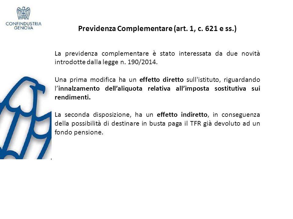 Previdenza Complementare (art. 1, c. 621 e ss.)