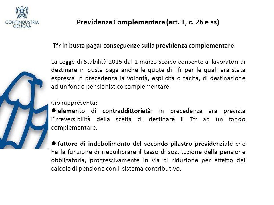Previdenza Complementare (art. 1, c. 26 e ss)
