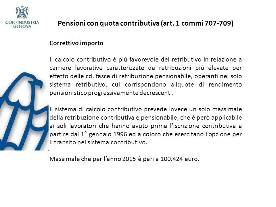 Pensioni con quota contributiva (art. 1 commi 707-709)